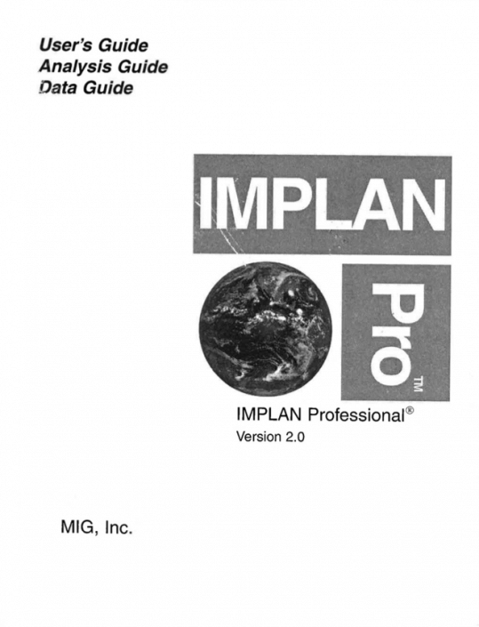 IMPLAN Pro Version 2.0 User's, Analysis, & Data Guide (1999 - 2006)